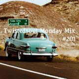 Twistedsoul Monday Mix #201