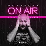 """Botteghi presents """"Botteghi ON AIR"""" - Episode 11"""
