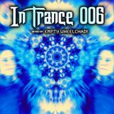 In Trance 006 (Mixed by Empty Wheelchair)