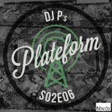 Plateform S02E06