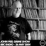 John Peel [Grime Show] DJ Eastwood & MC's Purple, G Double + more - BBC 1xtra - 26.05.2004