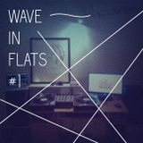 Wave in Flats #1