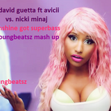david guetta ft. avicii vs. nicki minaj-sunshine got superbass (youngbeatsz mash up)