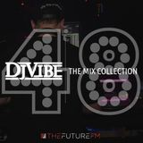 DJ Vibe Episode #48: The Mix Collection Podcast Series