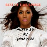 BESET OF TIWA SAVAGE BY DJ GARRYTEE (MASTER BLASTER)