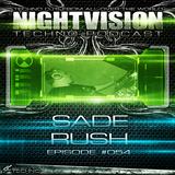 54_sade_rush_-_nightvision_techno_podcast_54_pt1