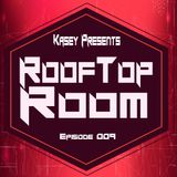 Kasey Week 9 RoofTop Room