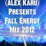 DJ A.K. Presents: Fall Energy Mix 2012