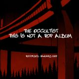 The Occultist - This Is Not A Pop Album
