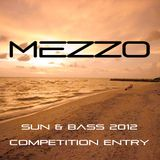 Mezzo - Sun & Bass 2012 Competition Entry