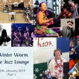 The Jazz Lounge on K107fm Community Radio with Grace Black 20th Jan 2019 Part 1