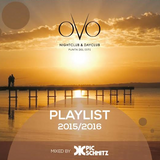 Ovo Night Club 2016 mixed by Pic Schmitz