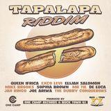 Tapalapa Riddim (2018) Mix promo by Faya Gong
