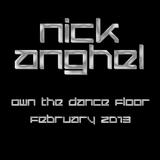 Nick - Own The Dance Floor - February 2013