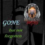 Badass Martin's Rockout Radio Show - Gone,but not forgotten