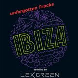 unforgotten IBIZA Tracks selected by LEX GREEN
