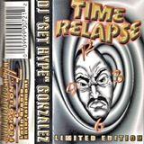 Al ''Get Hype'' Gonzalez - Time Relapse vol.1 [A]