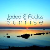Jaded & Addliss - Sunrise