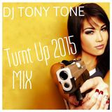 2015 Turnt Up Mix