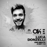 Luca Donzelli • One Minute A Day #12 | #OnePromoters Podcast | Amnesia Showcase @ EGG London 2015