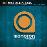 MONOTON:audio presents Michael Kruck Live From District One Loves