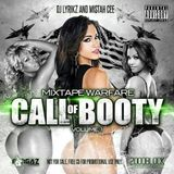 CALL OF BOOTY MIXTAPE WARFARE LYRIKZ/MISTAH CEE