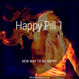 Happy Pill 1 - New Way to be Happy (First Half)