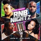 RNB Nightz - Episode #6 New R&B (Hosted By : Adina Howard)