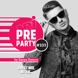 #103 NRJ PRE-PARTY by Sanya Dymov - Guest Mix by Y.K. [2018-06-22]