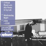 Critical Sound No. 29 | Rinse FM | Alix Perez & Ivy Lab | 02.03.16