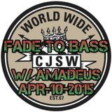Fade to Bass - Apr-10-2015 (w/Guest Amadeus)