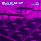 Days Of Steam Episode 1 (December 20, 2018)