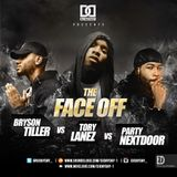 DJ Day Day Presents - The Face Off: Bryson Tiller Vs Tory Lanez Vs PartyNextDoor