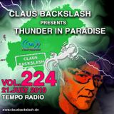CLAUS BACKSLASH - THUNDER IN PARADISE (VOL.224) # 21. JULY 2019 ON TEMPO RADIO