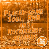 Played some Soul, RnB and Rocksteady records | 19.5.2020