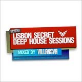 VILLANOVA Pres. Lisbon Secret Deep House Sessions