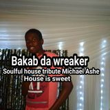 Soulfu House tribute to Michael Ashe