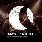 DAYS like NIGHTS 072 - The Soundgarden Festival Montevideo, Uruguay