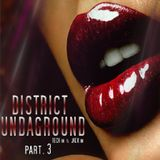 District Undaground Part. 3 (Tech in & Jack in)