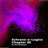 Schranz-o-Logics Chapter III By The Antemyst 30-07-2011