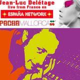 J.L.D. ( Jean Luc Delétage )RADIO SHOW N°4 ON ESPANANETWORK