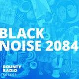 Bounty Radio S04E01 | Black Noise 2084 by Khalab | Shamrock | Te'Amir | ONIPA | Tribu oro | Rophnan