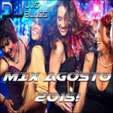 DjLuis Blass - Mix Agosto 2015!