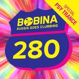 Bobina – Russia Goes Clubbing 280 (PSY Trance Special) – 20.02.2014