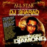 DJ Sharad presents Desi's Goin' Diamond