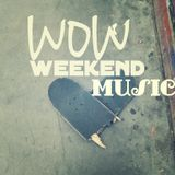 wow weekend  music  with djinfo