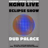 """Dub Palace"" (w/ DJ BloodPreshah) LIVE from Goosetown Tavern on KGNU Community Radio [04-15-2018]"