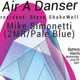 Air A Danser opening 6/28/17