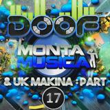 Doof - Monta Musica & UK Makina Mix - Part 17