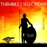 Thembile's Selections Volume Four - Part Four
